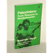 Palestinians: From Peasants to Revolutionaries : A People's History