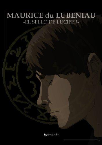 MAURICE du LUBENIAU -EL SELLO DE LUCIFER- por Jose A. Pintado