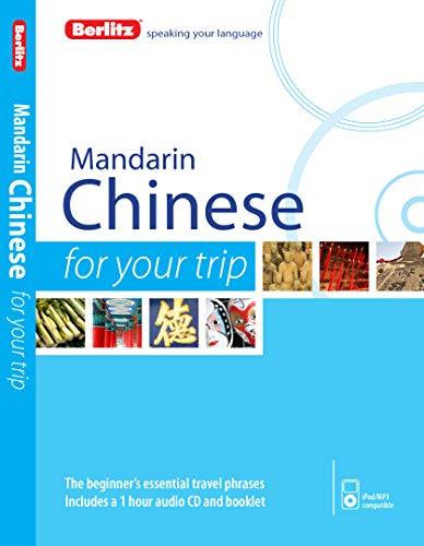 Berlitz Language: Mandarin Chinese For Your Trip (Berlitz For Your Trip)
