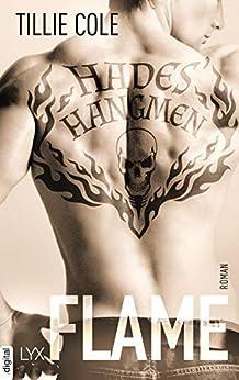 Hades' Hangmen - Flame (Hades-Hangmen-Reihe 3) von [Cole, Tillie]