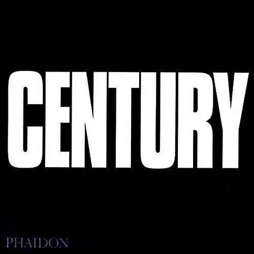 Century. One Hundred Years Of Human Progress, Regression, Suffering And Hope: One Hundred Years of Human Progress, Regression, Suffering and Hope, 1899-1999 (Photography)