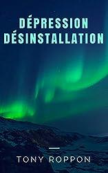Dépression Désinstallation (La désinstallation t. 5)