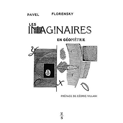 Les Imaginaires en géométrie