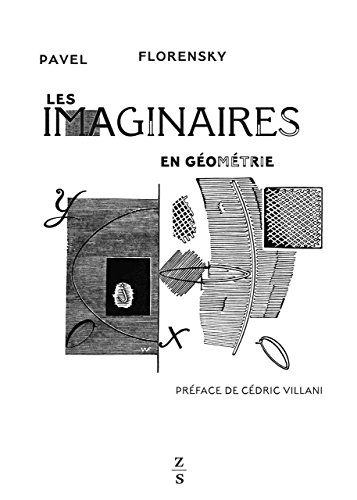 Les imaginaires en géometrie : Extension du domaine des images géométriques à deux dimensions
