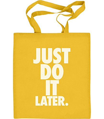 Just Do It Later - Cooles Design mit sportlichem Motto Jutebeutel Baumwolltasche One Size Gelb