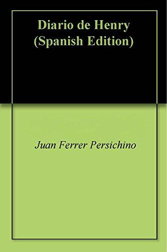 Libros electrónicos descargados legalmente Diario de Henry in Spanish PDF ePub