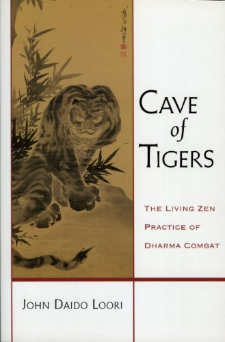 Cave of Tigers: The Living Zen Practice of Dharma Combat (English Edition) -