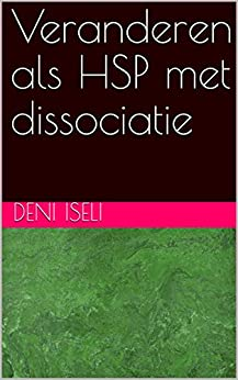 Veranderen als HSP met dissociatie van [Iseli, Deni]