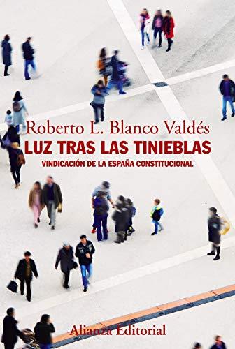 Luz tras tinieblas: Vindicación España constitucional