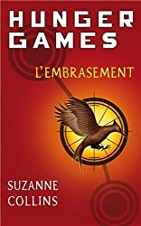 Hunger Games. Tome 2 : L'embrasement de Collins. Suzanne (2010) Broché