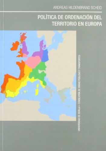 Politica De Ordenacion Del Territorio En Europa por Andreas Hildenbrand Scheid