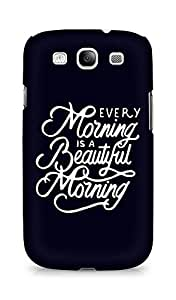AMEZ every morning is a beautiful morning Back Cover For Samsung Galaxy S3 Neo