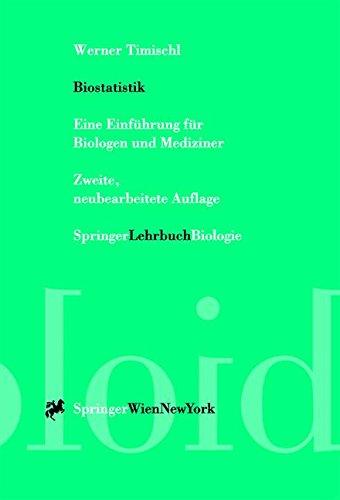 Biostatistik: Eine Einführung für Biologen und Mediziner