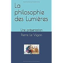 La philosophie des Lumières: Une présentation