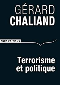 Terrorisme et politique par Gérard Chaliand
