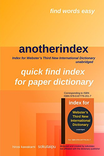 anotherindex: Index for Webster's Third New International Dictionary unabridged (English Edition)