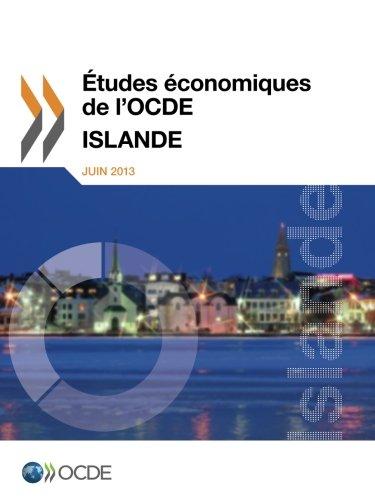 Études économiques de l'Ocde : Islande 2013: Edition 2013