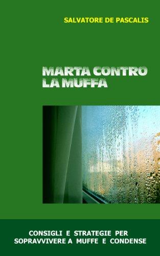 marta-contro-la-muffa-consigli-e-strategie-per-sopravvivere-a-muffe-e-condense
