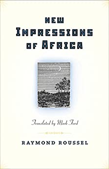 New Impressions of Africa (Facing Pages) by [Roussel, Raymond]