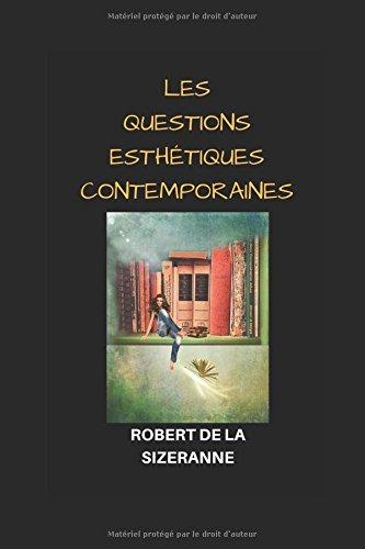 LES QUESTIONS ESTHTIQUES CONTEMPORAINES