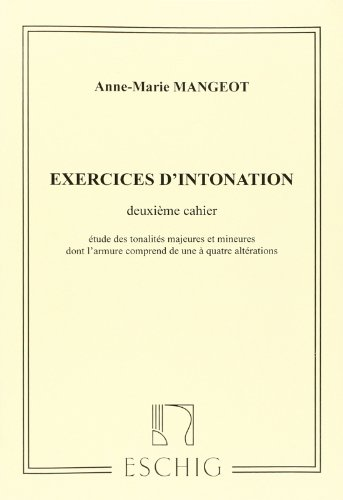 Exercices d'Intonation Vol 2  Formation Musicale par Anne-Marie Mangeot