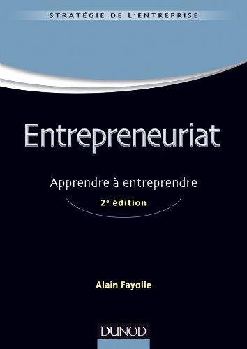 Entrepreneuriat - 2e ed. - Apprendre  entreprendre