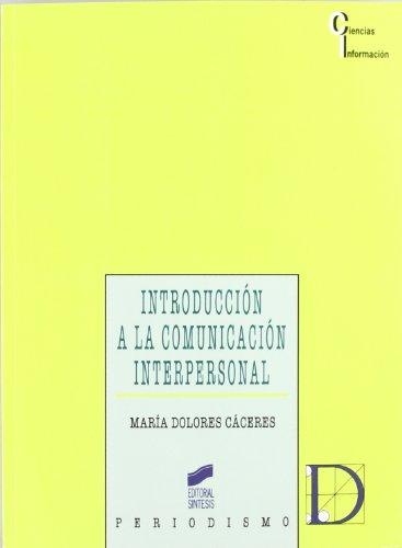 Introducción A La Comunicación Interpersonal
