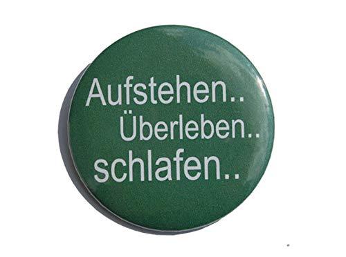 Lustiger Spruch: Aufstehen Überleben Schafen - Varianten: Button 50mm Kühlschrankmagnet 50mm Flaschenöffner 59mm Taschenspiegel 59mm