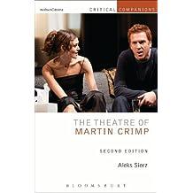 The Theatre of Martin Crimp: Second Edition (Critical Companions) by Aleks Sierz (2013-12-05)