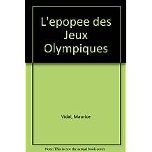 L'Epopée des Jeux olympiques