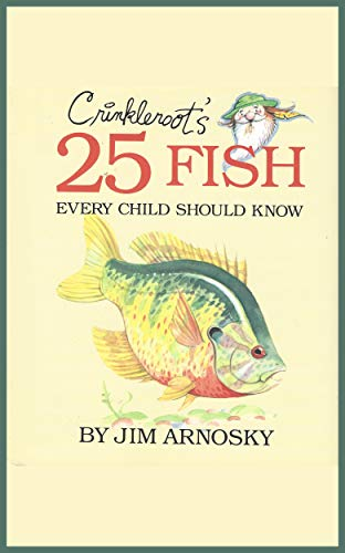 Crinkleroots 25 Fish Every Child Should Know (English Edition ...