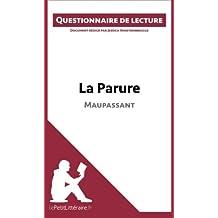 La Parure de Maupassant: Questionnaire de lecture
