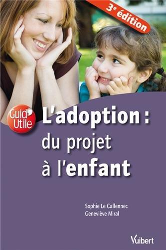 L'adoption du projet à l'enfant par Sophie Le Callennec