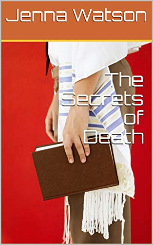 The Secrets of Death (Dutch Edition)