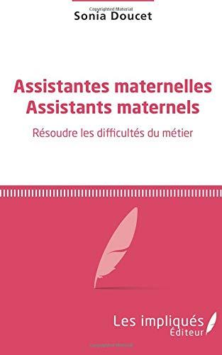 Assistantes maternelles Assistants maternels