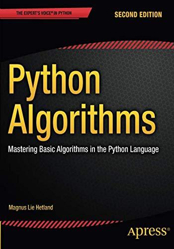 Python Algorithms: Mastering Basic Algorithms in the Python Language por Magnus Lie Hetland