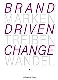 Telekom, Marken treiben Wandel - Brand driven change (CP-Publikationen)