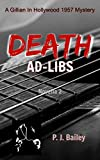 Death Ad-Libs (A Gillian in Hollywood 1957 Mystery) Novella 2 (Gillian Reed & Sergeant Carson Series) (English Edition)