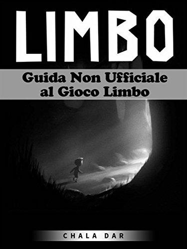 Al Gioco Limbo (Italian Edition) ()