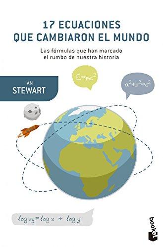 17 ecuaciones que cambiaron el mundo (Booket Ciencia) por Ian Stewart