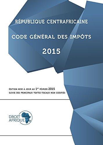 Republique Centrafricaine, Code General des Impots 2015