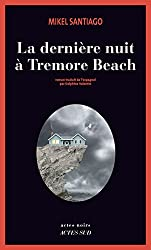 La dernière nuit à Tremore Beach (Actes noirs) (French Edition)