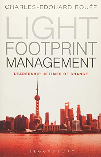 Light Footprint Management: Leadership in Times of Change - Barack Obama Light