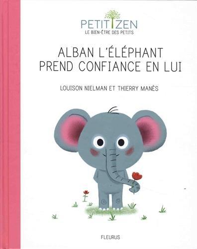 Alban l'éléphant prend confiance en lui