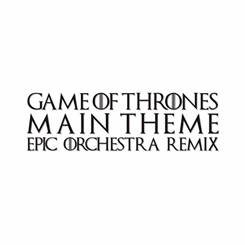 Game of Thrones Main Theme (Epic Orchestra Remix)
