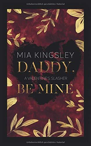 Daddy, Be Mine: A Valentine's Slasher
