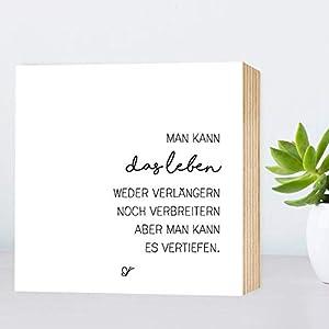 Das Leben vertiefen - Lebensweisheit - einzigartiges Holzbild 15x15x2cm zum Hinstellen/Aufhängen, echter Fotodruck mit Spruch auf Holz - schwarz-weißes Wand-Bild Aufsteller Dekoration oder Geschenk