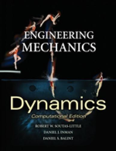 Engineering Mechanics: Dynamics (Computational Edition), International Edition