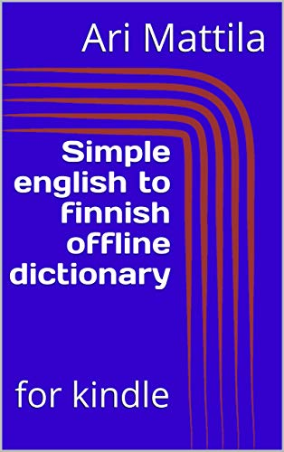 Simple english to finnish offline dictionary: for kindle (English ...