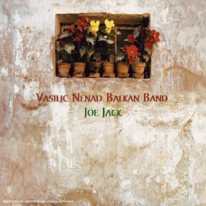 Joe-Jack by Vasili Nenad Balkan Band (2003-07-08)